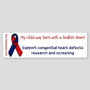 """born with a broken heart"" Bumper Sticker"